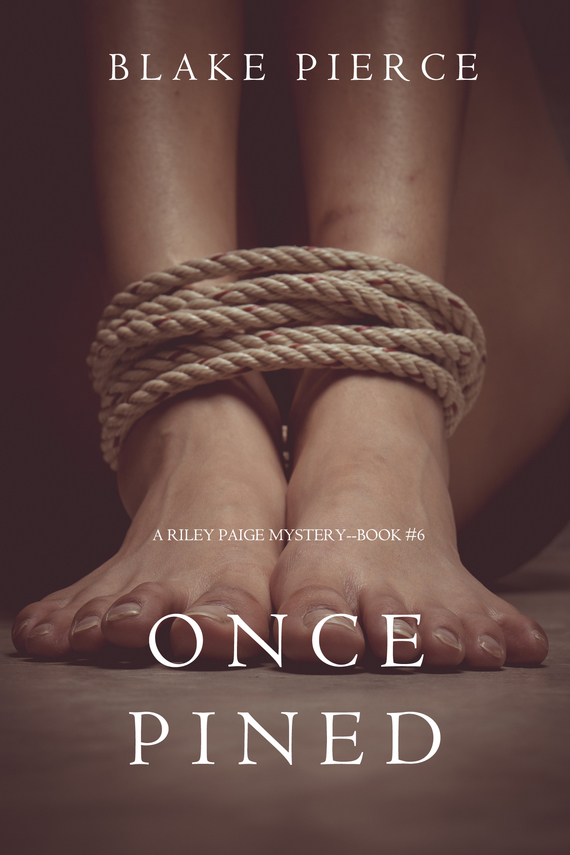 Блейк Пирс Once Pined lucinda riley tormiõde