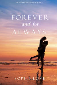 Love, Sophie  - Forever and For Always