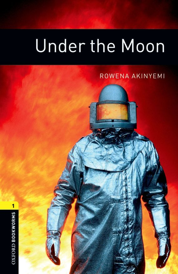 Rowena Akinyemi Under the Moon ISBN: 9780194787079 van gogh the man and the earth