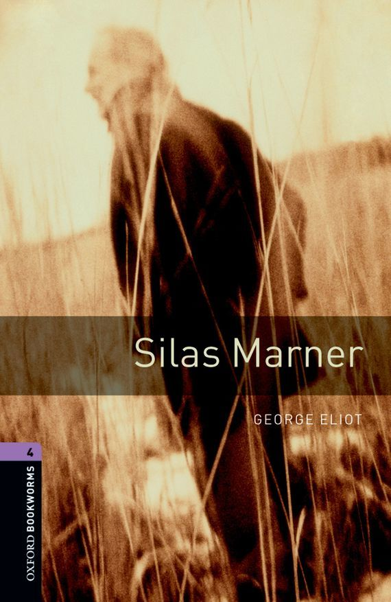 George Eliot Silas Marner the transferred life of george eliot