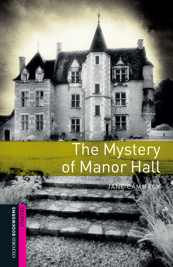 Jane Cammack The Mystery of Manor Hall