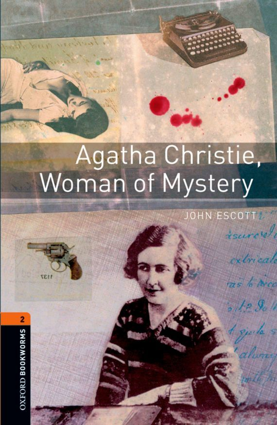 John Escott Agatha Christie, Woman of Mystery agatha christie one two buckle my shoe аудиокнига на 2 cd