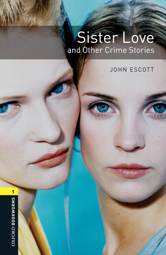 John Escott Sister Love and Other Crime Stories john escott agatha christie woman of mystery stage 2