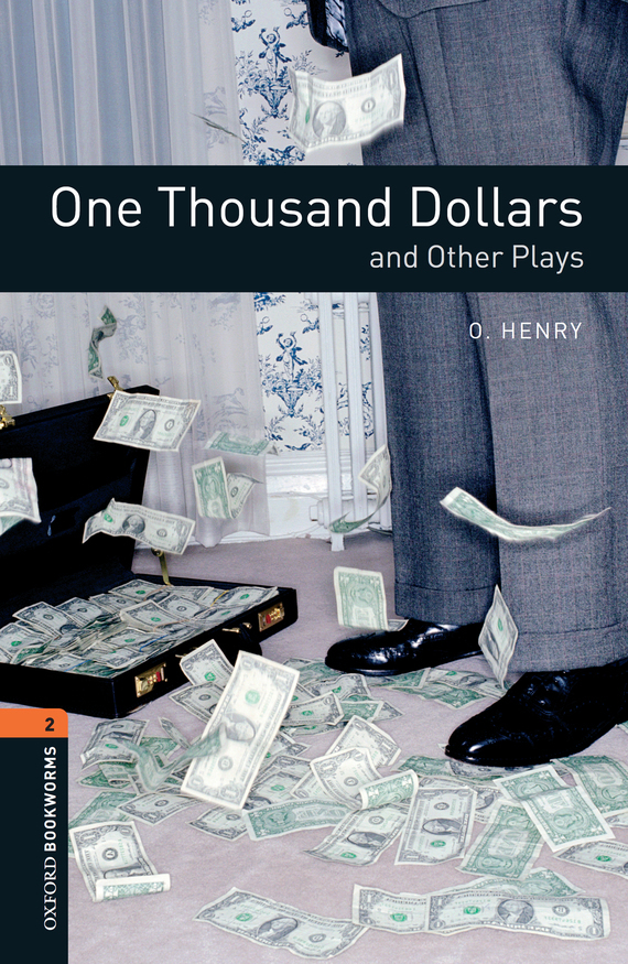 О. Генри One Thousand Dollars and Other Plays ireland the autobiography one hundred years of irish life told by its people