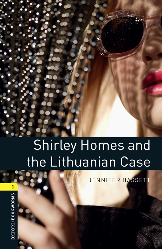 Jennifer Bassett Shirley Homes and the Lithuanian Case jennifer bassett shirley homes and the lithuanian case