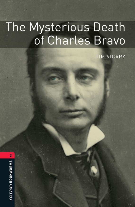 Tim Vicary The Mysterious Death of Charles Bravo the bravo