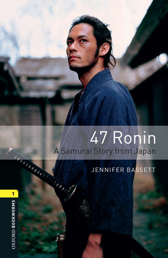 Jennifer Bassett 47 Ronin A Samurai Story from Japan jennifer bassett the kiss love stories from north america