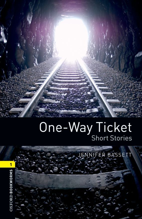 Jennifer Bassett One-way Ticket Short Stories