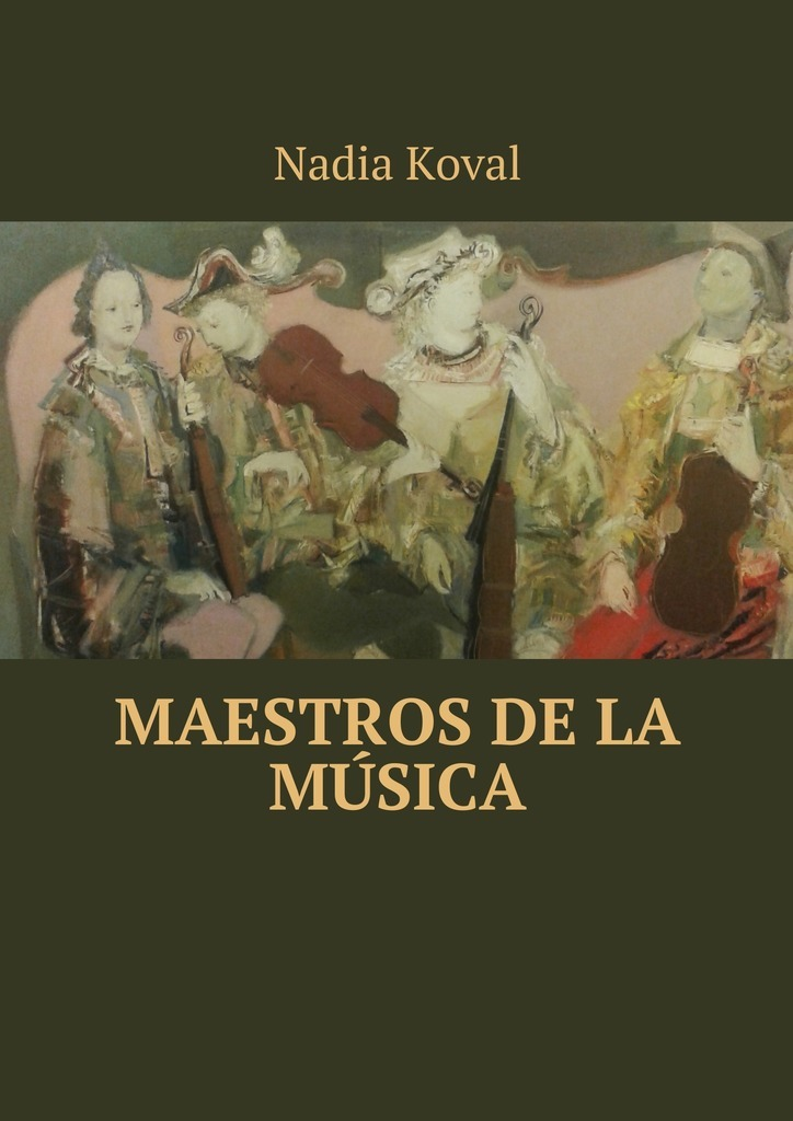 Nadia Koval Maestros de la música