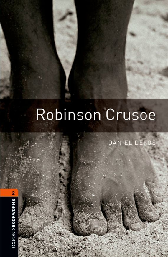 Daniel Defoe Robinson Crusoe peter robinson dci banks dry bones that dream