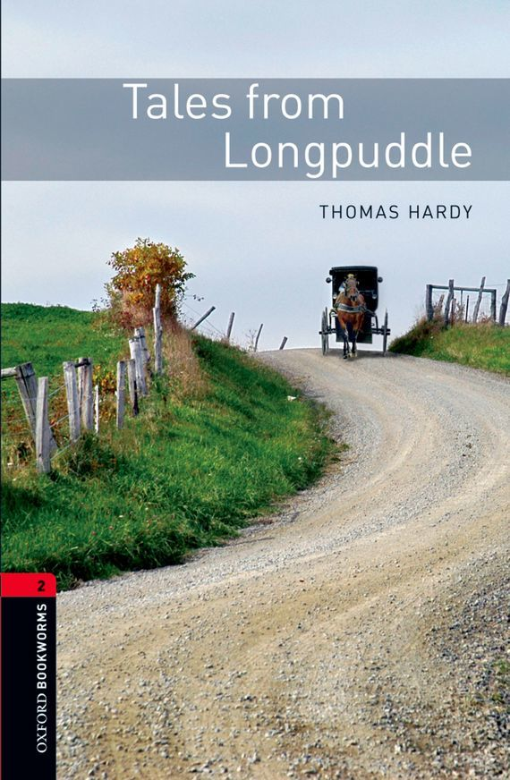 Thomas Hardy Tales from Longpuddle киплинг р plain tales from the hills простые рассказы с гор