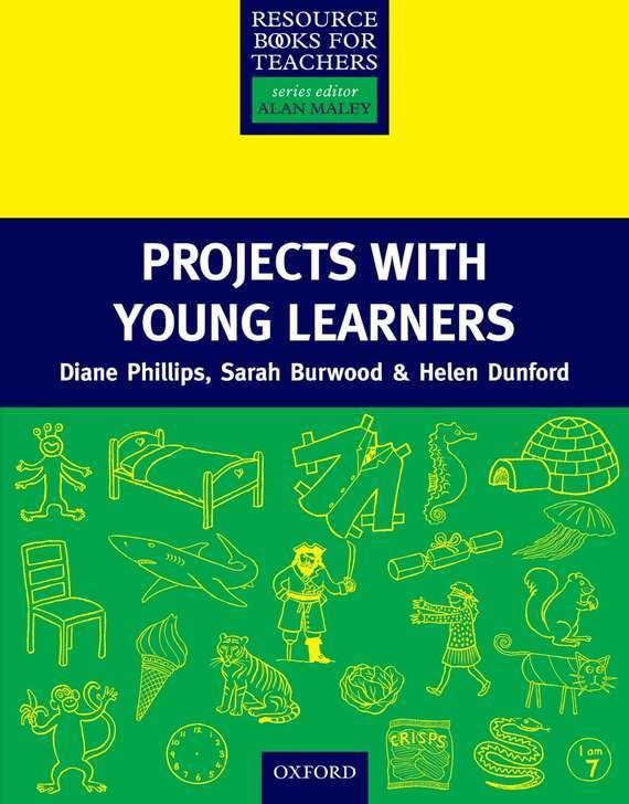 Diane Phillips Projects with Young Learners managing projects made simple