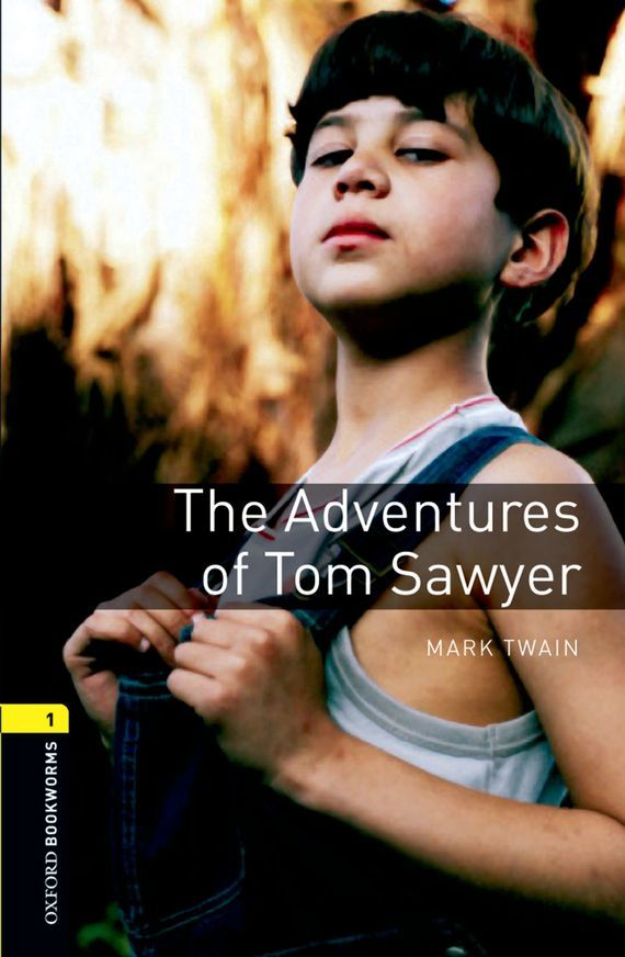 Марк Твен The Adventures of Tom Sawyer mark twain the adventures of tom sawyer