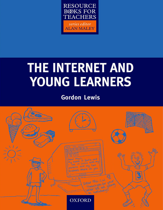 Gordon Lewis The Internet and Young Learners learning resources набор пробей