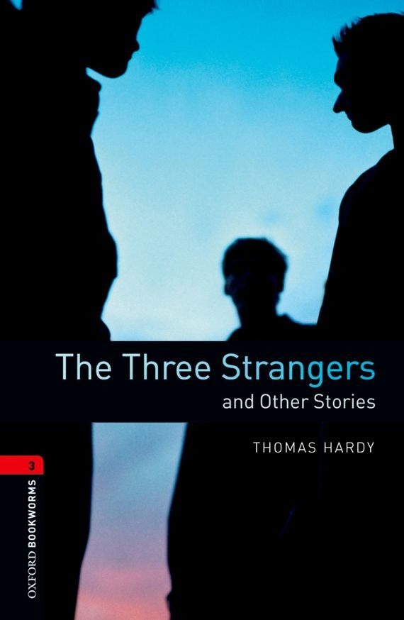 Thomas Hardy The Three Strangers and Other Stories samuel richardson clarissa or the history of a young lady vol 8