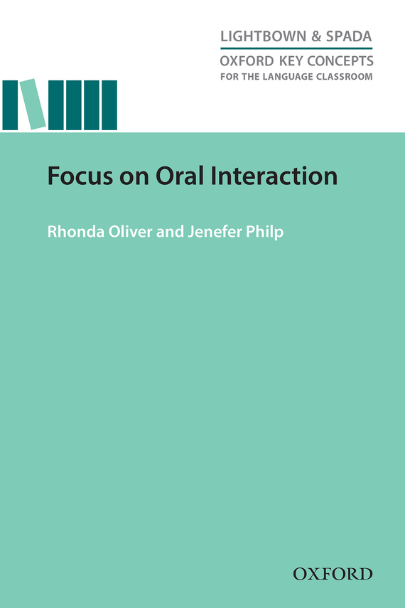 Jenefer Philp Focus on Oral Interaction