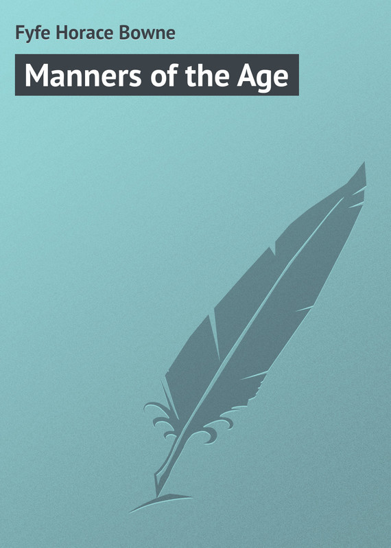 Fyfe Horace Bowne Manners of the Age the odes of horace