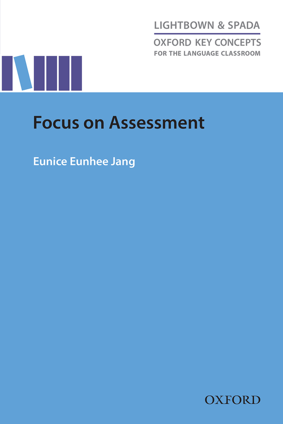 Eunice Eunhee Jang Focus on Assessment купить
