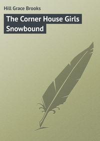 Brooks, Hill Grace  - The Corner House Girls Snowbound