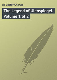 Charles, de Coster  - The Legend of Ulenspiegel. Volume 1 of 2