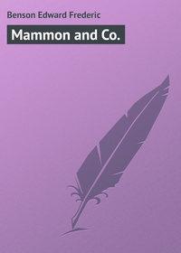 Benson Edward Frederic - Mammon and Co.