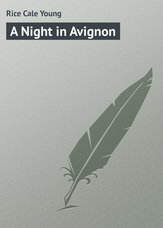 A Night in Avignon