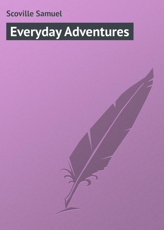 Scoville Samuel Everyday Adventures disneyland adventures