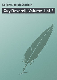 Le Fanu Joseph Sheridan - Guy Deverell. Volume 1 of 2