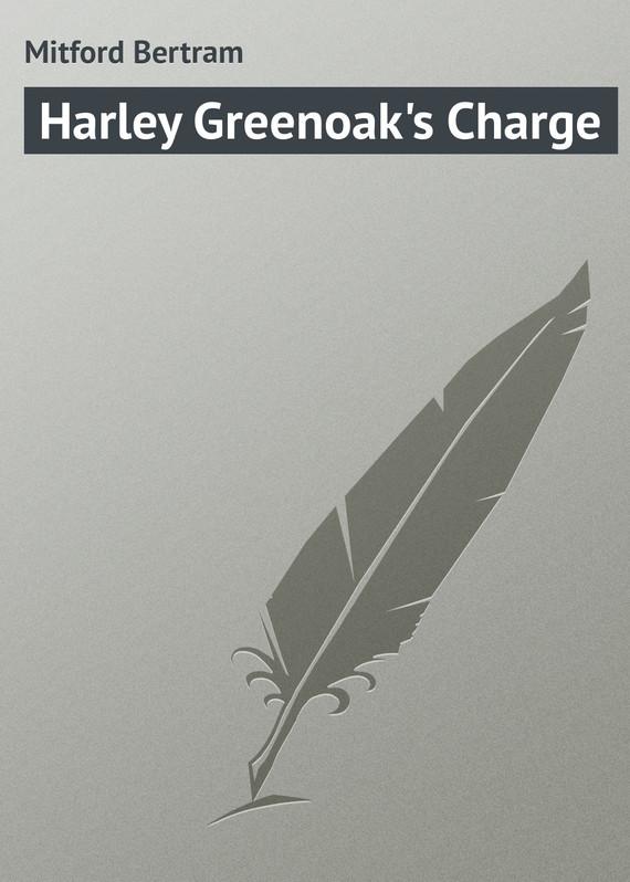Mitford Bertram Harley Greenoak's Charge the mitford murders загадочные убийства