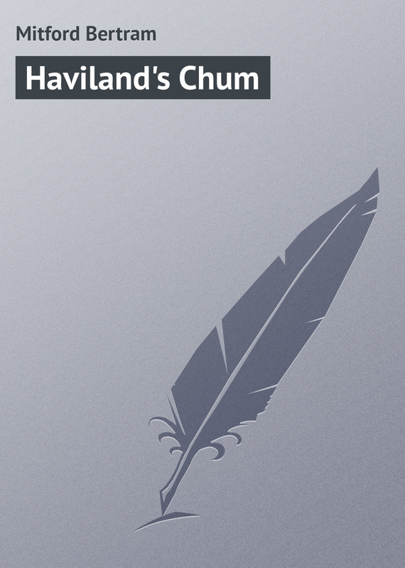 Mitford Bertram Haviland's Chum the mitford murders загадочные убийства