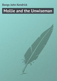 Bangs John Kendrick - Mollie and the Unwiseman