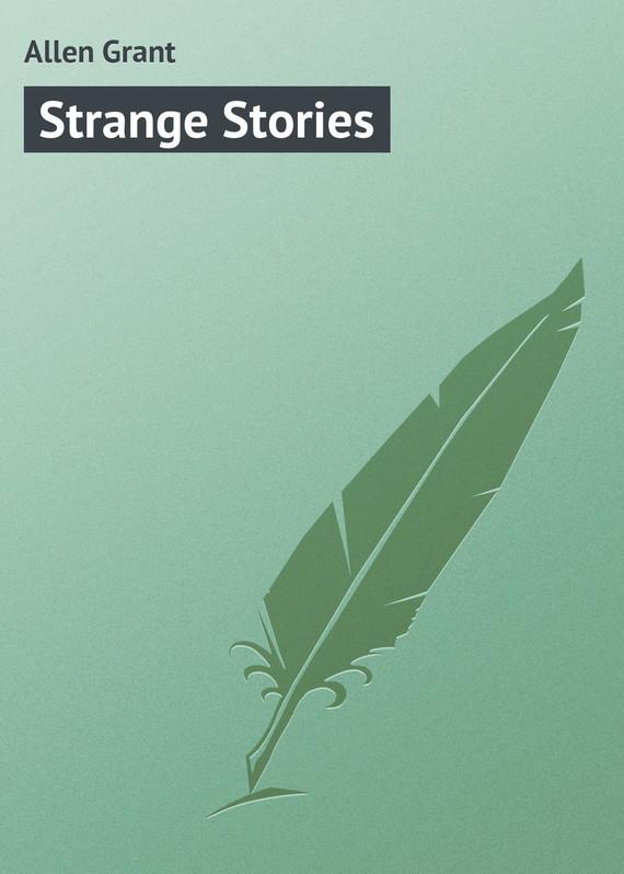 Allen Grant Strange Stories allen grant strange stories
