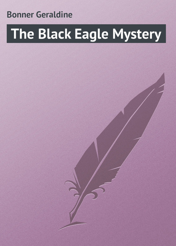 Bonner Geraldine The Black Eagle Mystery