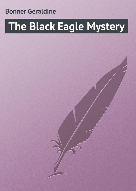 Bonner Geraldine The Black Eagle Mystery mystery mns 540mp black
