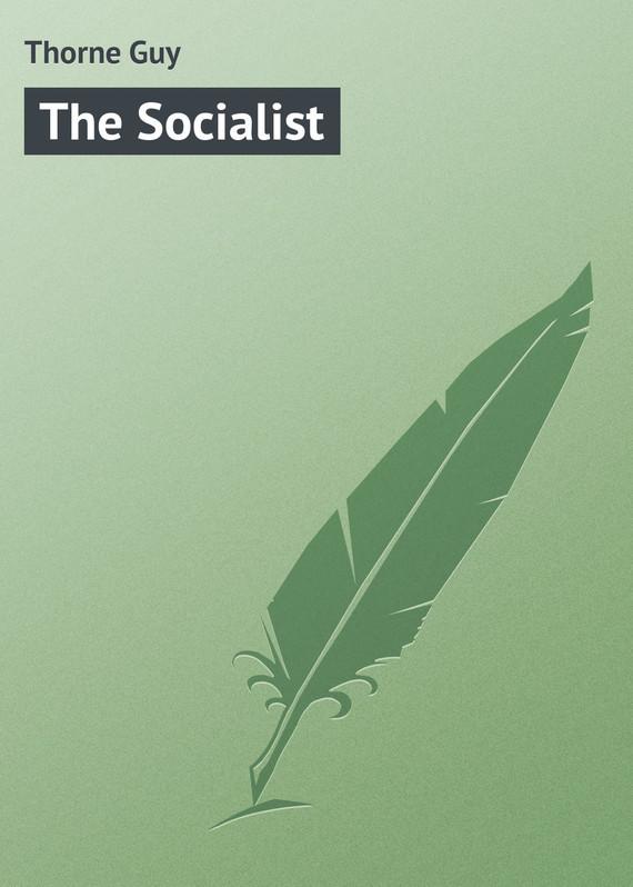 Thorne Guy The Socialist doctor thorne