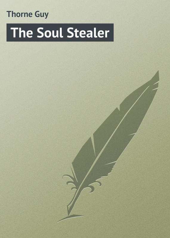Thorne Guy The Soul Stealer doctor thorne