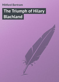 Mitford Bertram - The Triumph of Hilary Blachland