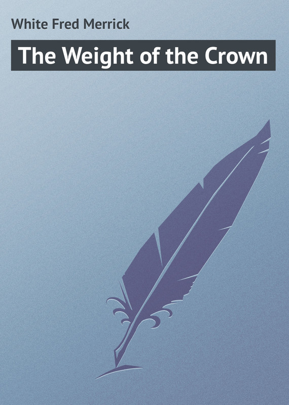 White Fred Merrick The Weight of the Crown the silver crown