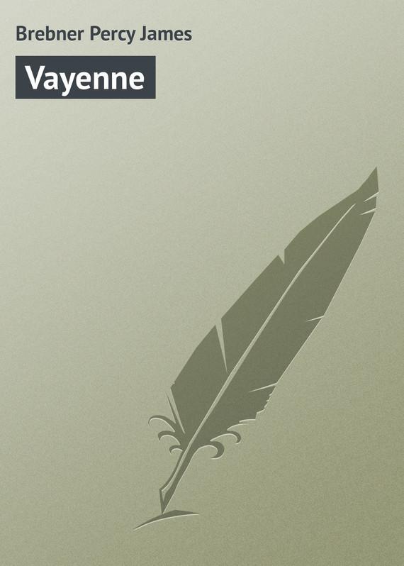 Brebner Percy James Vayenne