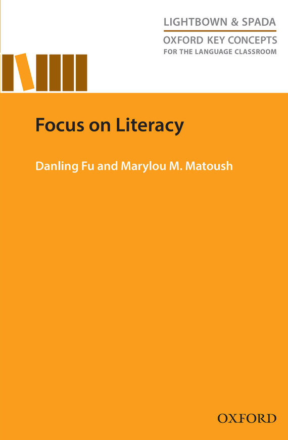 Danling Fu Focus on Literacy odell education developing core literacy proficiencies grade 12