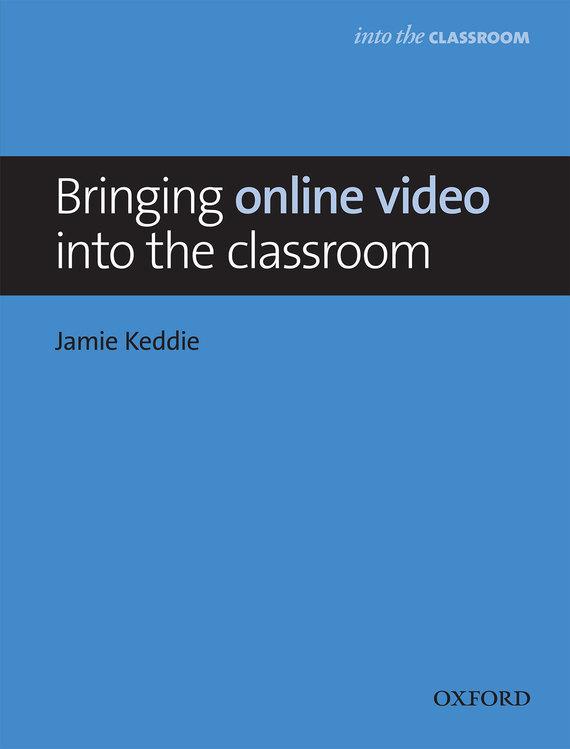 Jamie Keddie Bringing online video into the classroom topshop jamie