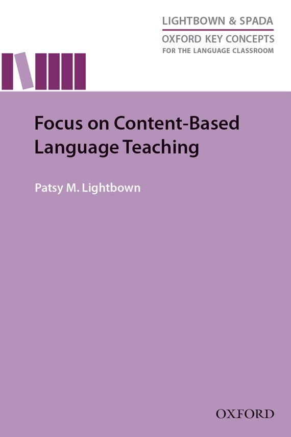 Patsy M. Lightbown Focus on Content-Based Language Teaching context based vocabulary teaching styles