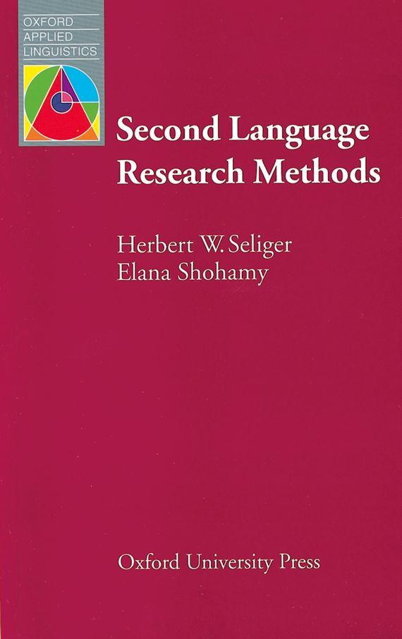 Herbert W. Seliger Second Language Research Methods herbert w seliger second language research methods