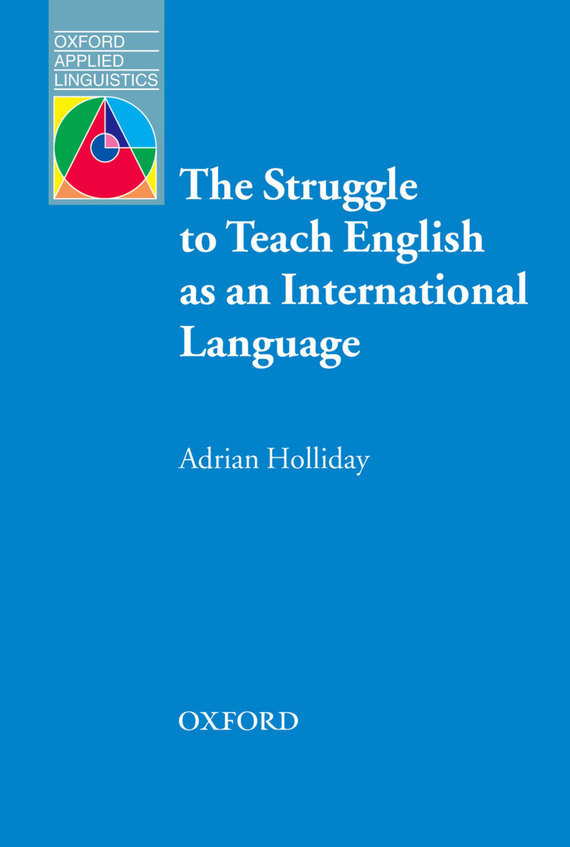 Adrian  Holliday The Struggle to Teach English as an International Language the struggle for utopia – rodchenko lssitzky moholy–nagy 1917–1946 paper