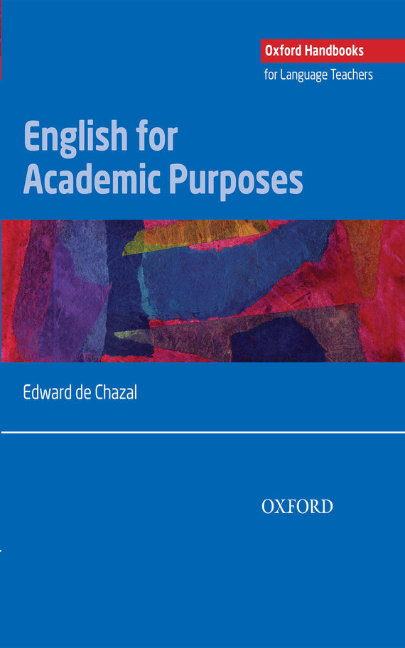 Edward de Chazal English for Academic Purposes ISBN: 9780194358316 academic english writing the knowledge base