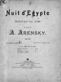 """Аренский, Антон Степанович  - Suite pour grand Orchester tiree du ballet """"Nuit d'Egypte"""" de A. Arensky"""
