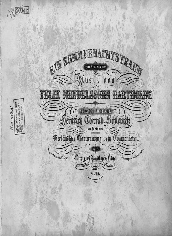 Феликс Мендельсон-Бартольди Ein Sommernachtstraum vom Shakspeare mendelssohn ein sommernachtstraum – a midsummer night s dream cd