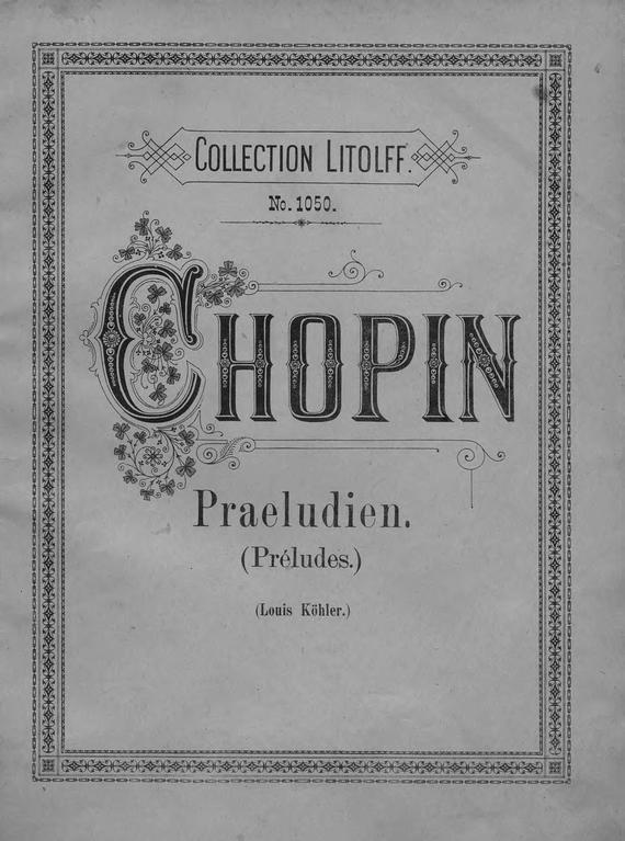 Фредерик Шопен Praeludien (preludes) шопен сверкающий мир