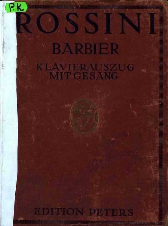 Gioachino Rossini Der Barbier von Sevilla ботинки der spur der spur de034amwiz42