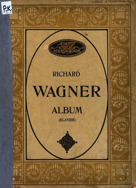Рихард Вагнер Richard Wagner Album bailey richard wagner prelude